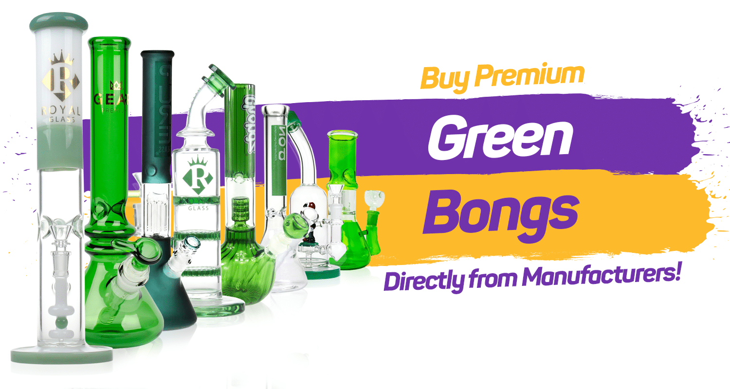 Green Bongs