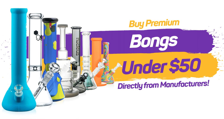 premium bongs for $50 or less